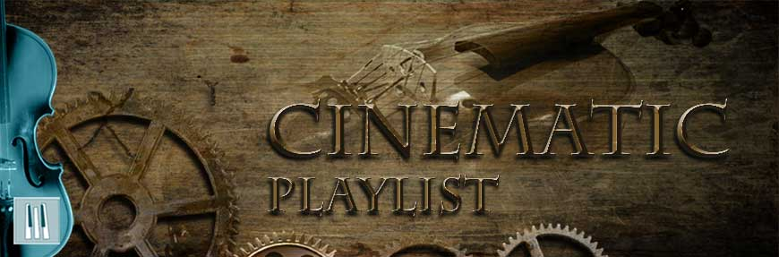 Cinematic Music Playlist